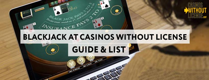 Blackjack-at-casinos-without-a-license