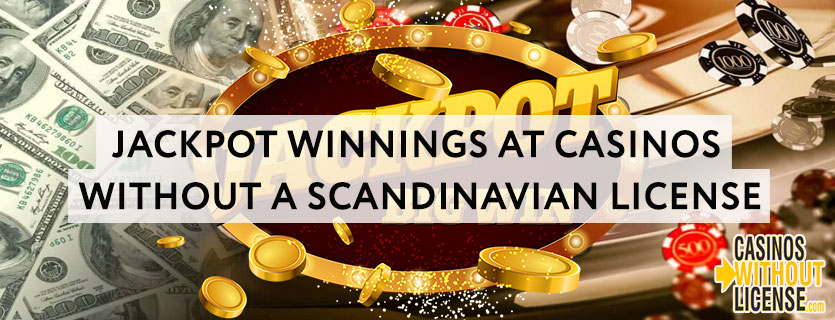 Jackpot-winnings-at-casinos-without-a-scandinavian-license.jpg