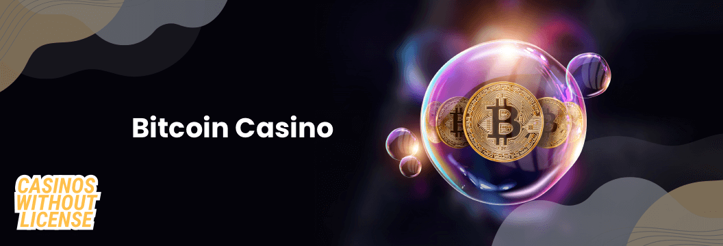 What is Bitcoin Casino